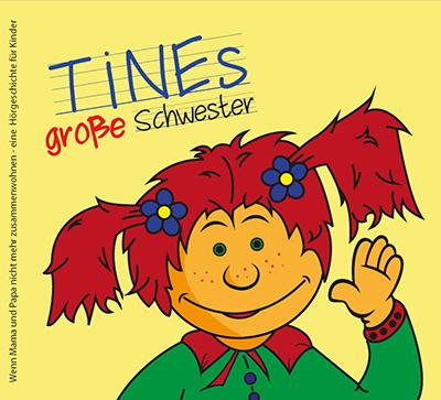 Hörbuch: Tines große Schwester